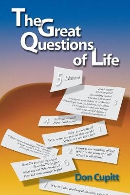 The Great Questions of Life