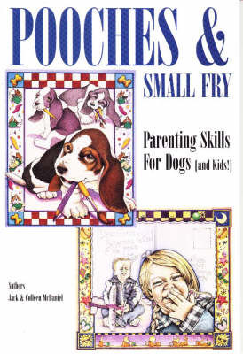 Pooches and Small Fry: Parenting in the 90s