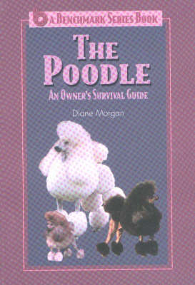 Poodle: An Owner's Survival Guide