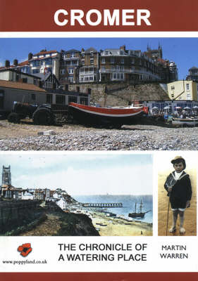 Cromer: The Chronicle of a Watering Place