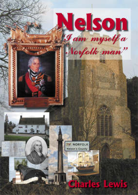 Nelson I am Myself a Norfolk Man