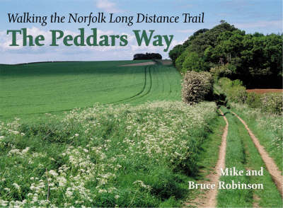 The Peddars Way: Walking the Norfolk Long Distance   Path