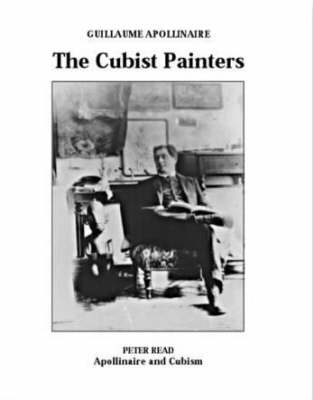 The Cubist Painters: Apollinaire and Cubism