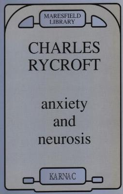 Anxiety and Neurosis