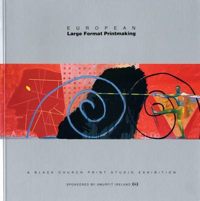 European Large-Format Printmaking