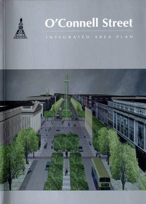 O'Connell Street: Integrated Area Plan