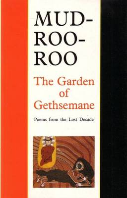 The Garden of Gethsemane: Poems from the last decade