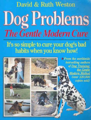 Dog Problems: The Gentle Modern Cure
