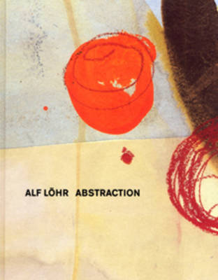Alf Lohr: Abstraction