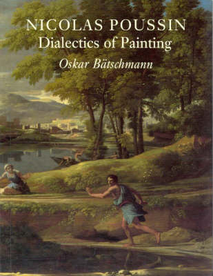 Nicolas Poussin: Dialectics of Painting Hb