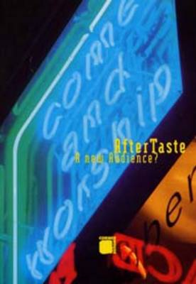 Aftertaste: A New Audience?