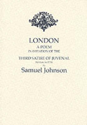London: A Poem - In Imitation of the Third Satire of Juvenal