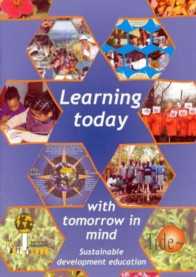 Learning Today with Tomorrow in Mind