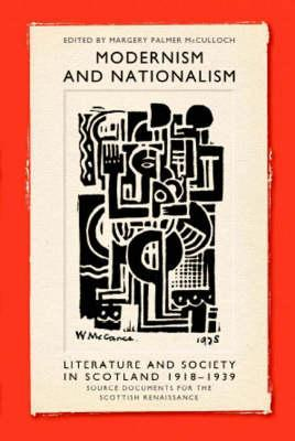 Modernism and Nationalism: Literature and Society in Scotland 1918-1939