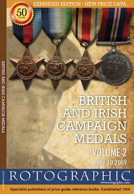 British and Irish Campaign Medals: v. 2: 1899 to 2009