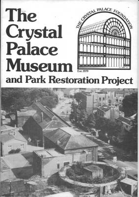Crystal Palace Museum and Park Restoration Project