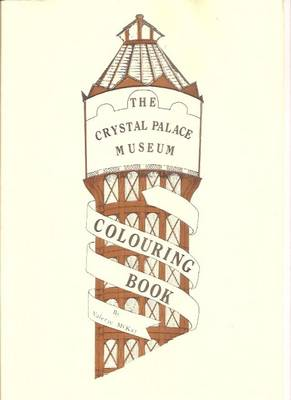 Crystal Palace Museum Colouring Book