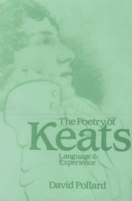 The Poetry of Keats: Language and Experience