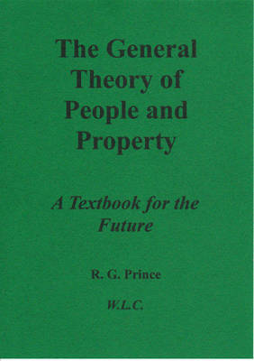 The General Theory of People and Property: A Textbook for the Future
