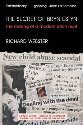 The Secret of Bryn Estyn Sampler: Introduction and Postscript: Journalism, Jersey and the Idea of Evil