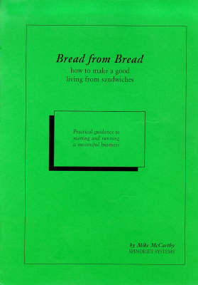 Bread from Bread: How to Make a Good Living from Sandwiches