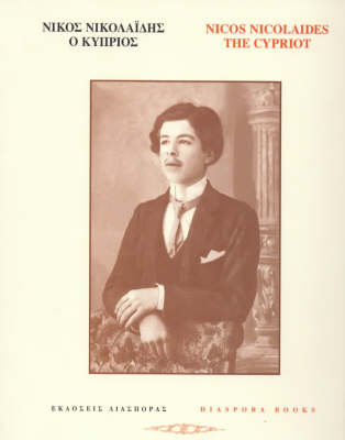 Nicos Nicolaides the Cypriot: An Anthology