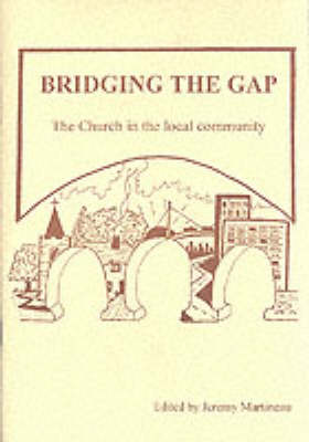 Bridging the Gap: The Church in the Local Community