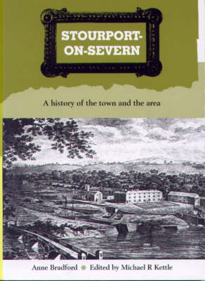 Stourport-on-Severn: A History of the Town and Local Villages