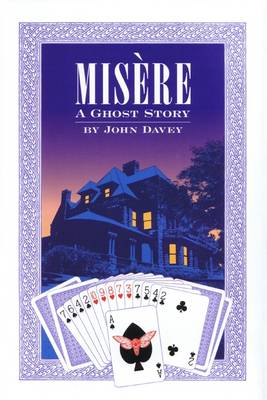Misere: A Ghost Story