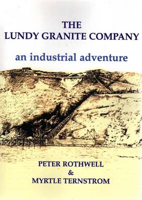 The Lundy Granite Company: An Industrial Adventure