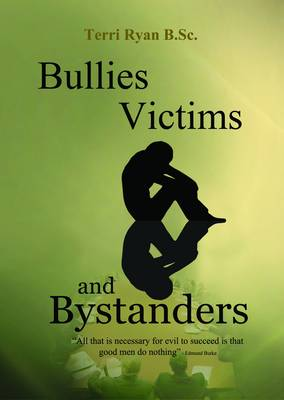 Bullies, Victims and Bystanders