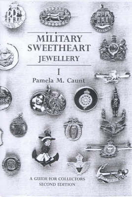 Military Sweetheart Jewellery: A Guide for Collectors: Pt. 1