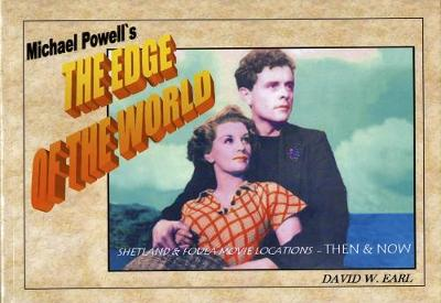 Michael Powell's the Edge of the World: Shetland & Foula Movie Locations Then & Now