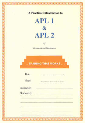 APL 1 and APL 2: A Practical Introduction