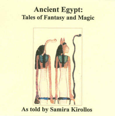 Ancient Egypt-Tales of Fantasy and Magic
