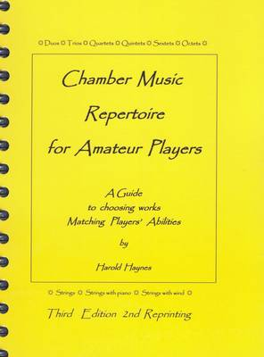 Chamber Music Repertoire for Amateur Players: A Guide to Choosing Works Matching Players' Abilities