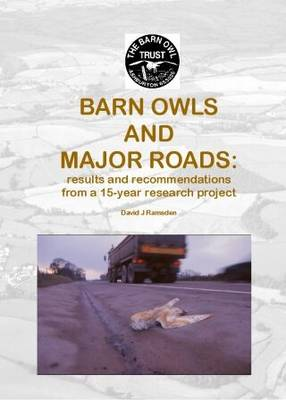 Barn Owls and Major Roads: Results and Recommendations from a 15-year Research Project