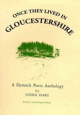 Once They Lived in Gloucestershire: A Dymock Poets Anthology