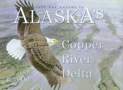 Artists for Nature in Alaska's Copper River Delta
