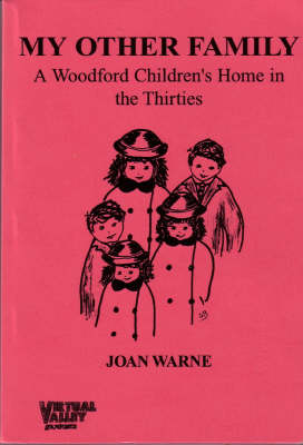 My Other Family: A Woodford Children's Home in the Thirties