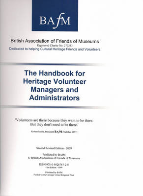 The Handbook for Heritage Volunteer Managers and Administrators