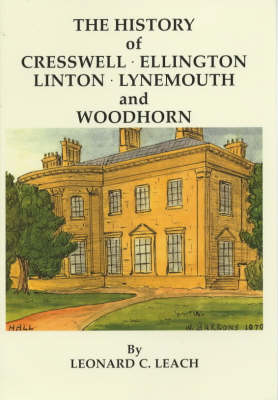 The History of Cresswell, Ellington, Linton, Lynemouth and Woodhorn