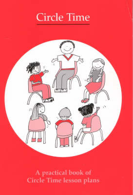 Circle Time: A Practical Book of Circle Time Lesson Plans