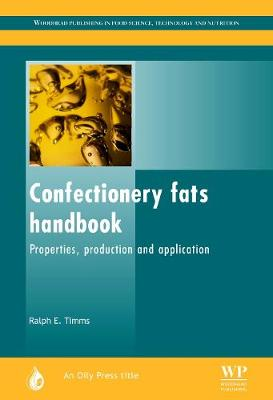 Confectionery Fats Handbook: Properties, Production and Application