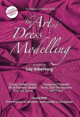 The Art of Dress Modelling: v. 1 : v. 2