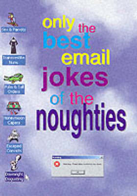 Only the Best Email Jokes of the Noughties: v. 2