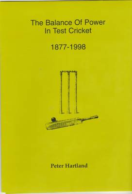 Balance of Power in Test Cricket, 1877-1998