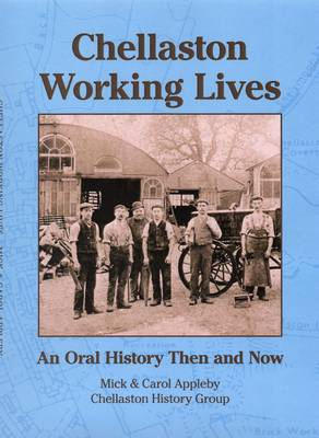 Chellaston Working Lives: An Oral History Then and Now