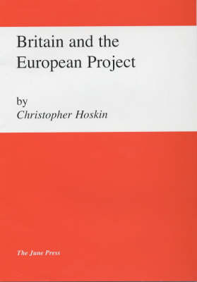 Britain and the European Project
