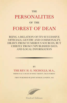Personalities of the Forest of Dean